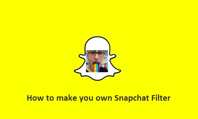 How to make you own Snapchat Filter
