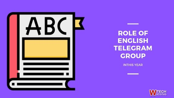 ROLE OF ENGLISH TELEGRAM GROUP