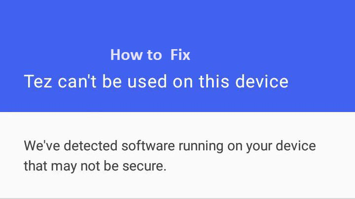How to Fix Tez can't be used on this device