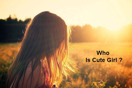 who is cute girl