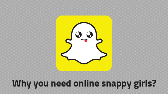 Why you need online snappygirls