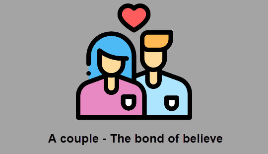 A couple - The bond of believe