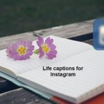 50+ Life captions for Instagram