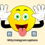 62 Witty Instagram captions collection