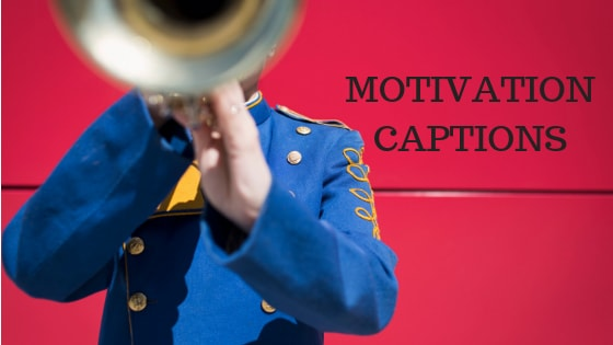 motivation captions