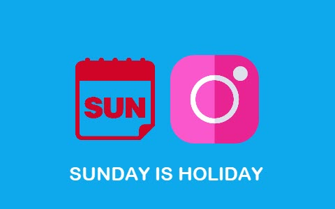 sunday is holiday