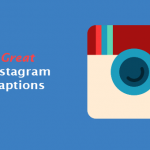 The 50 Example Of Great Instagram captions