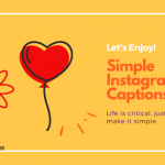 40+ Simple Instagram captions and Quotes