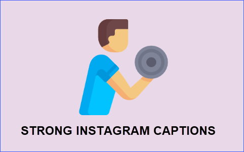 Strong Instagram Captions