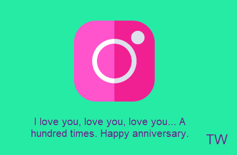 happy anniversary Instagram captions