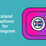 Top 60 Quotes On Iceland Captions For Instagram