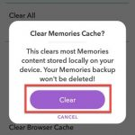 How to Clear and Cache  Snapchat Memories