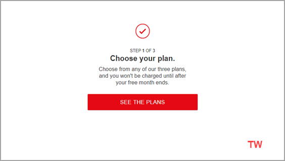 Choose your Netflix plan