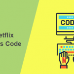 1000+ Netflix Secret Codes list 2018