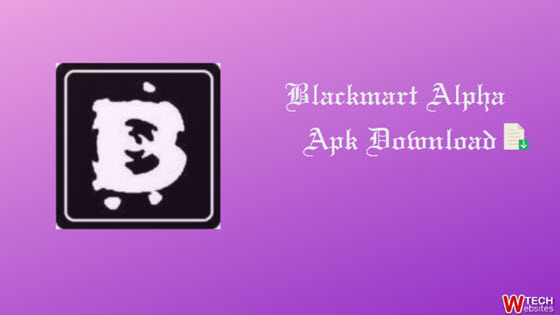 Blackmart Alpha Apk Download Latest Version on 2019