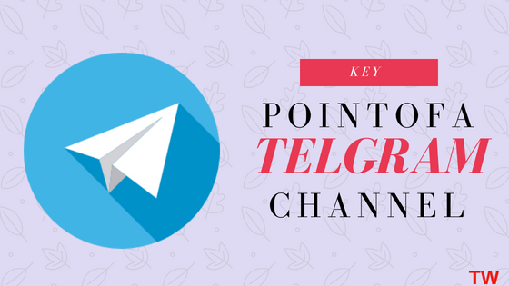 key point of a telegram channels
