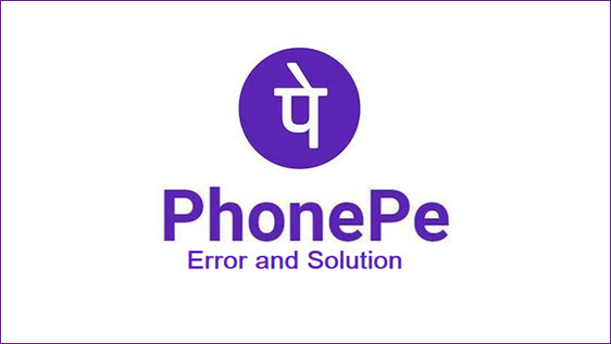 Phonepe error and solution