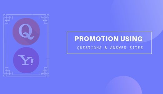 Promotion Using Questions & Answer Sites