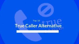 True Caller Alternative