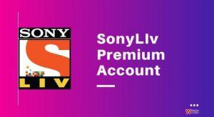 SonyLIv Premium Account