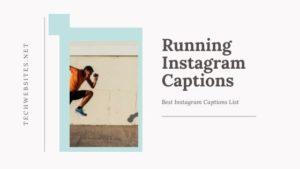 Running Captions For Instagram