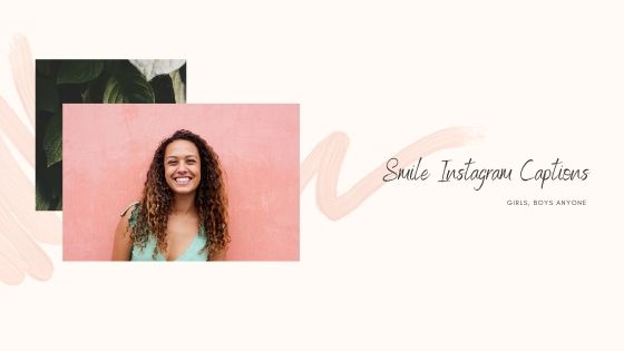 captions of smile