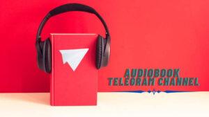 telegram channels for audiobook